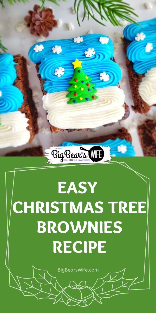 Easy Christmas Tree Brownies - These Easy Christmas Tree Brownies are super festive and simple to make! Use your favorite brownie recipe, a boxed mix or brownies from the bakery to create these Christmas treats! via @bigbearswife
