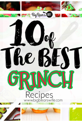 10 of the Best Grinch Inspired Recipes