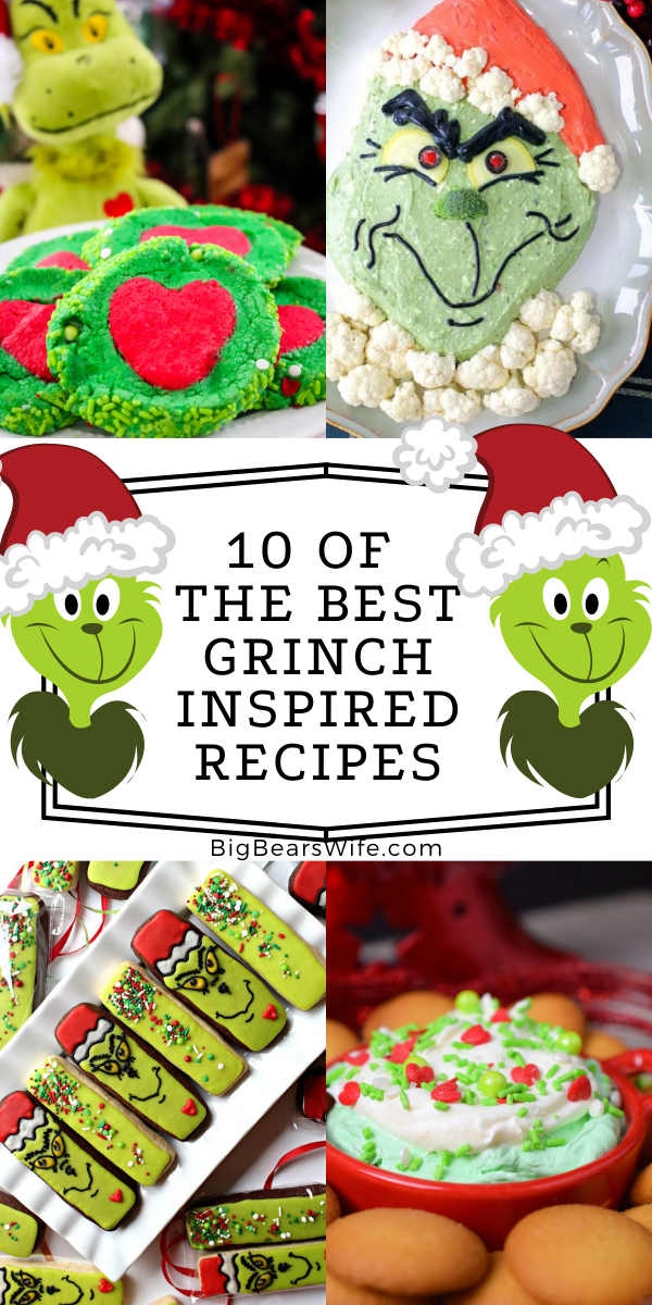 The Grinch is one of the most loved Holiday characters out there! These Grinch Inspired Recipes are proving that he's got the Christmas spirit - You'll love checking out 10 of the BEST Grinch Inspired recipes here!