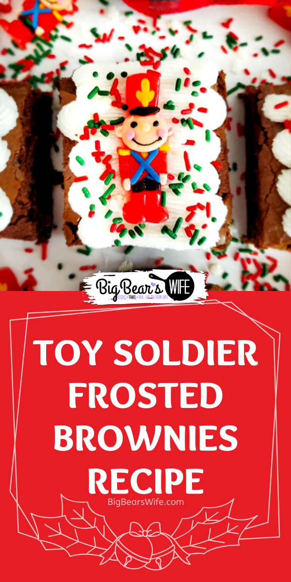 Toy Soldier Frosted Brownies - Whip up a festive batch of Holiday brownies with this recipe for Easy Toy Soldier Frosted Brownies! Kids and Adults will both have fun decorating these simple treats! So cute but so quick to toss together!  via @bigbearswife