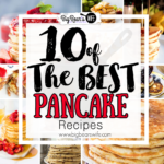 10 of the Best Pancake Recipes