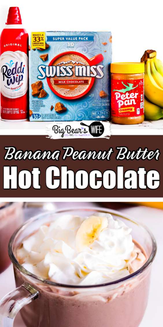 "Snuggle up with a big mug of this Banana Peanut Butter Hot Chocolate for the perfect ""cozy in a cup"" sweet treat!  #cozyinacupmoments"