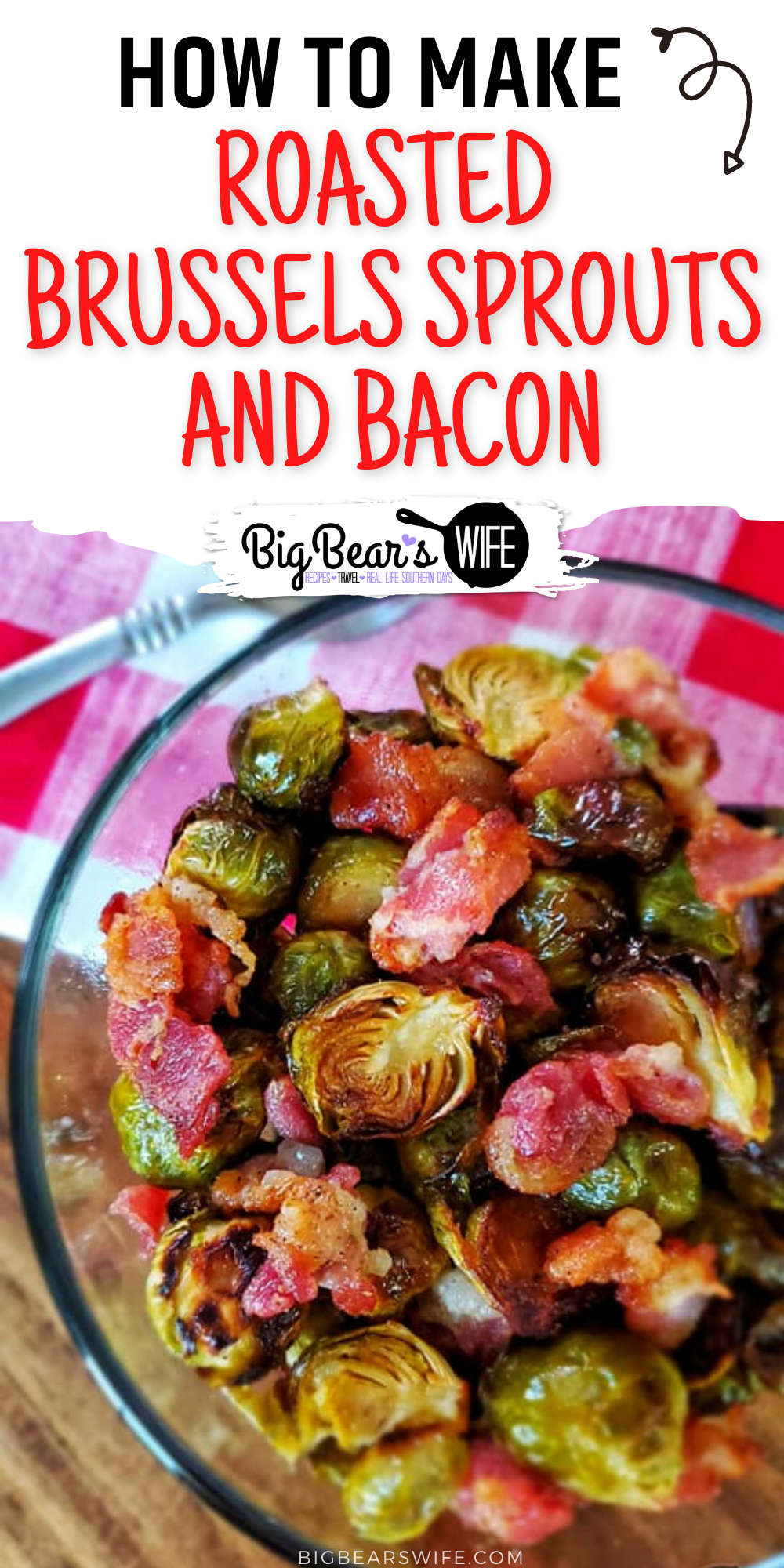 Roasted Brussels Sprouts and Bacon are a great side dish and perfect for weeknight or weekend dinners! In this post I'll teach you how to pick the best brussels sprouts and how to make a Roasted Brussels Sprouts and Bacon dish that you'll love! These sprouts only take about 30 minutes in the oven and they're so good! via @bigbearswife