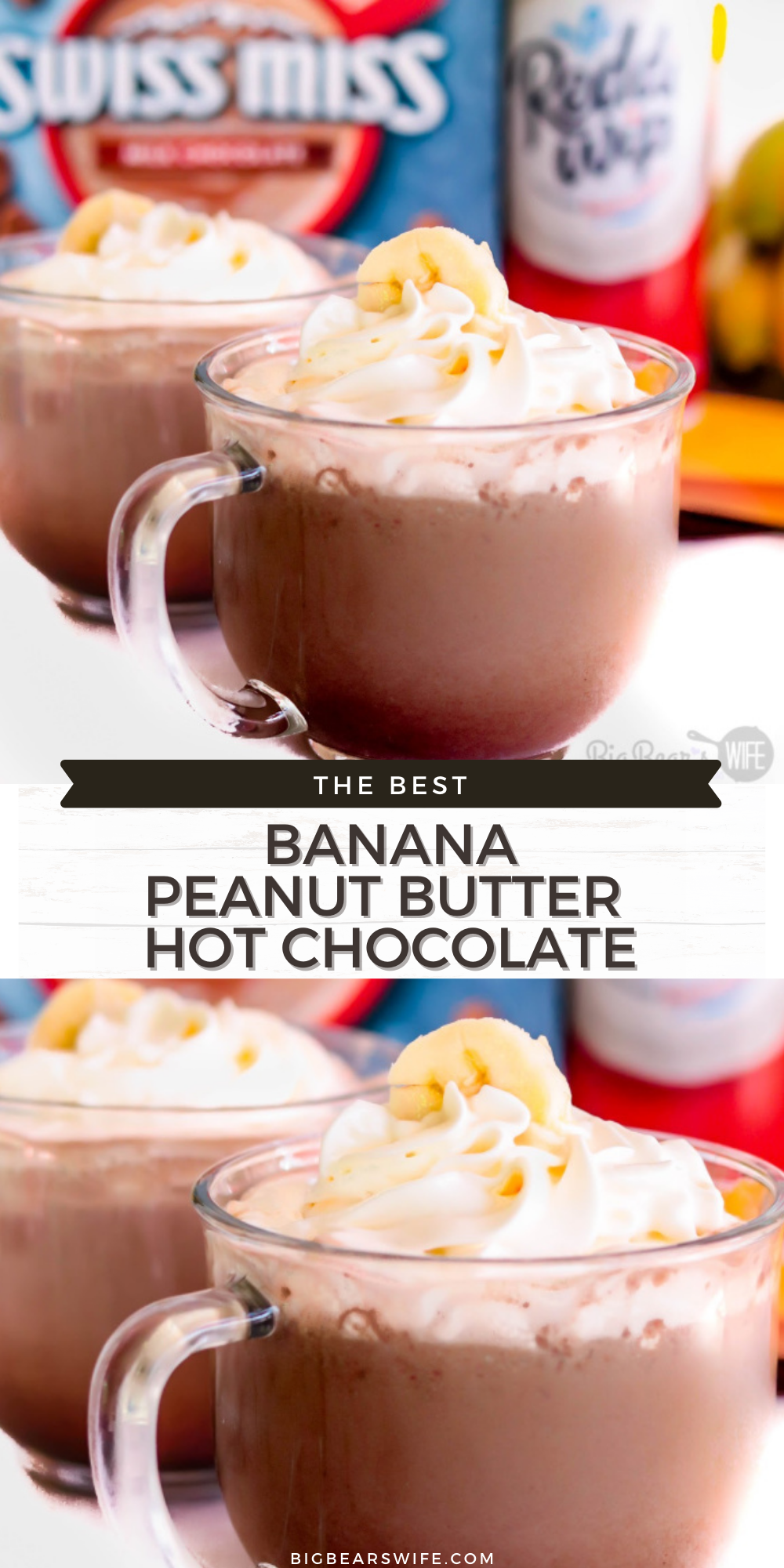 """Snuggle up with a big mug of this Banana Peanut Butter Hot Chocolate for the perfect """"Cozy in a Cup"""" sweet treat!     via @bigbearswife"""