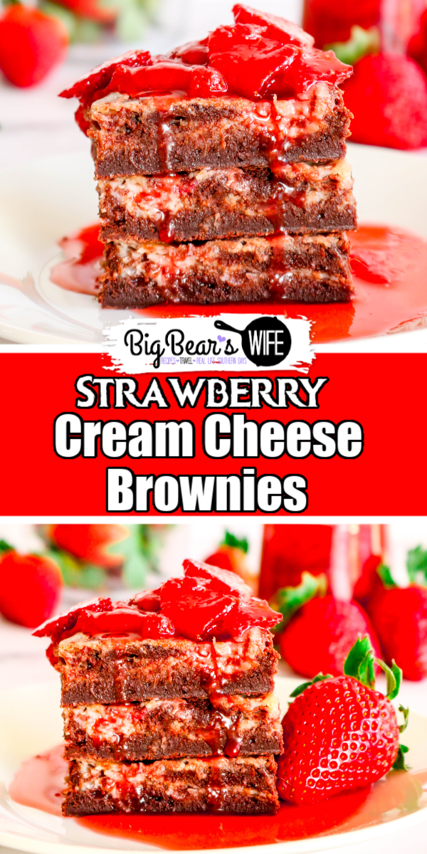 Strawberry Cream Cheese Brownies are ooey gooey homemade brownies topped with strawberry cheesecake baked into the top of each bite. They are delicious as is just out of the oven, but to take them over the top, serve them with a Homemade Strawberry Sauce for a decadent chocolate and strawberry treat!