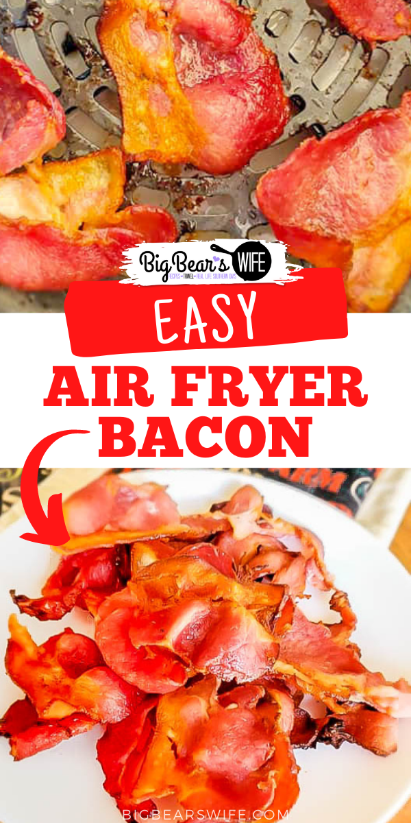 Crisp up delicious bacon without turning the oven on! Use an air fryer to cook perfect crispy Air Fryer Bacon with no skillet babysitting! via @bigbearswife