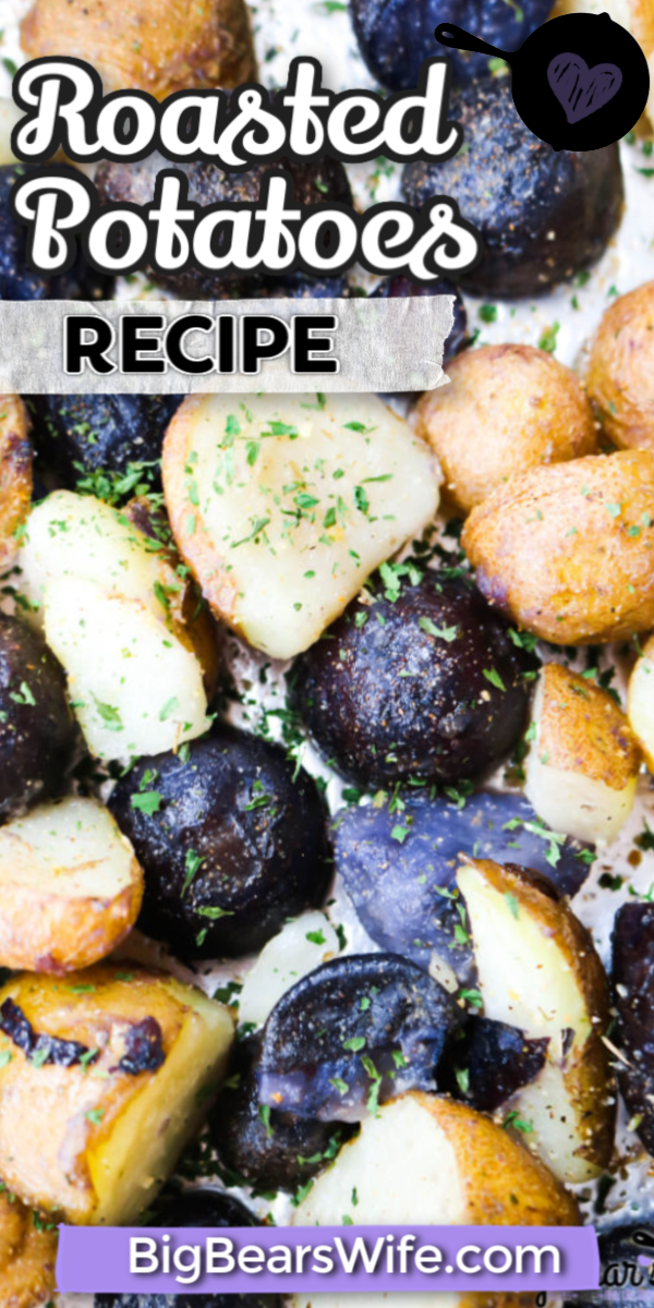 Baby Purple Potatoes and Baby Russet Roasted Potatoes - These roasted potatoes are crispy on the outside and creamy on the inside! They're the perfect restaurant roasted potatoes made right in your own kitchen at home!