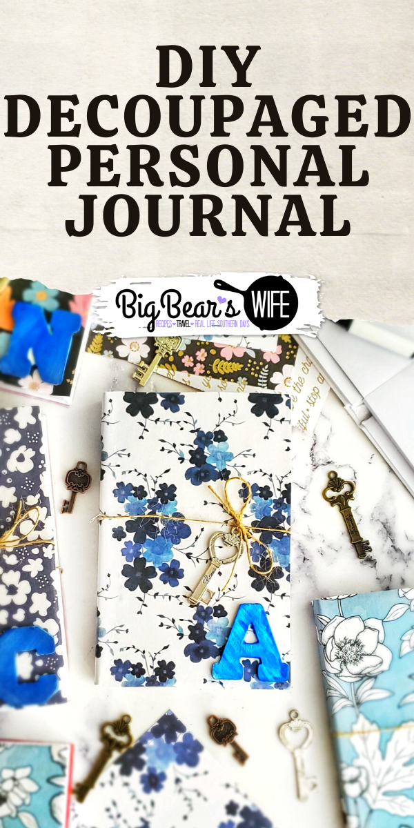 DIY Decoupaged Personal Journal - Throwing your emotions onto the pages of a journal can really help relieve stress and creating your own journal to fit your own personal style makes it even better! Here are step by step directions for creating your own DIY Decoupaged Personal Journal.