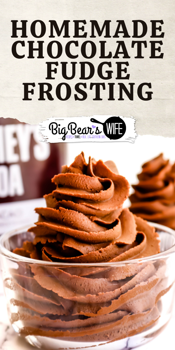 Homemade Chocolate Fudge Frosting - Homemade Chocolate Fudge Frosting is perfect for cupcake, cakes and brownies! This homemade frosting will quickly become a family favorite!