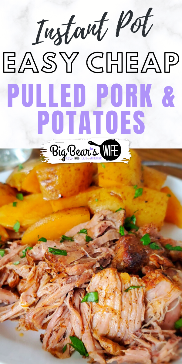 Instant Pot Pulled Pork & Potatoes - Ready for a super easy meal that's perfect for weeknights or weekends? This Instant Pot Pulled Pork & Potatoes is a family favorite and super easy to make!
