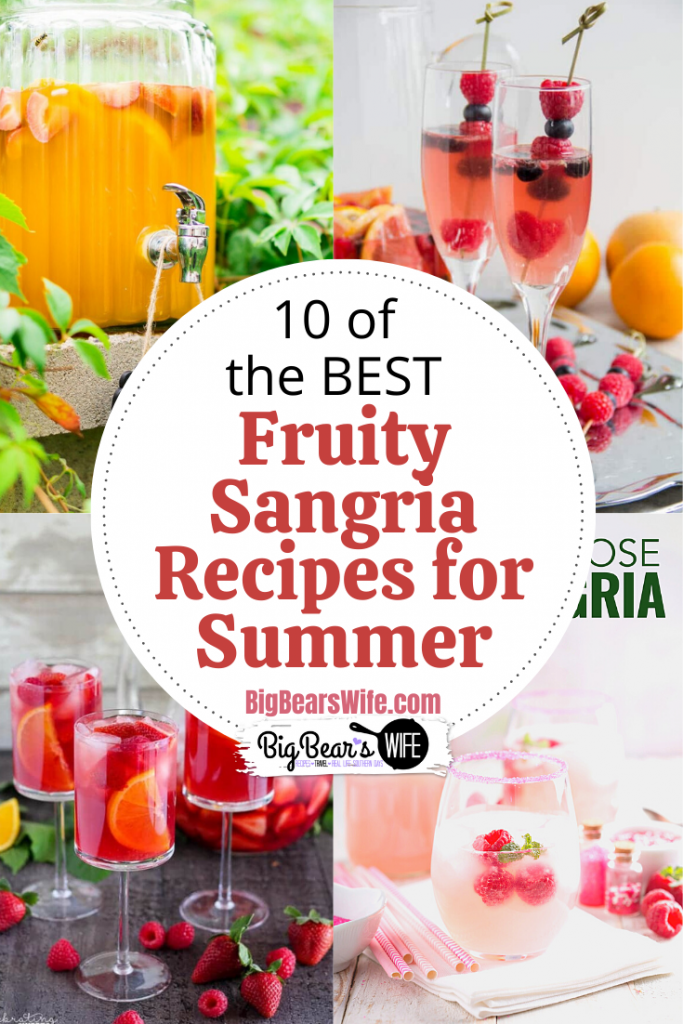10 of the best Fruity Sangria Recipes for Summer - If you love relaxing with a glass of sangria by the ocean or the pool, this list of Sangria recipes if for you! These are perfect for a day by the water or a evening on the patio! Here are 10 of the best Fruity Sangria Recipes for Summer!