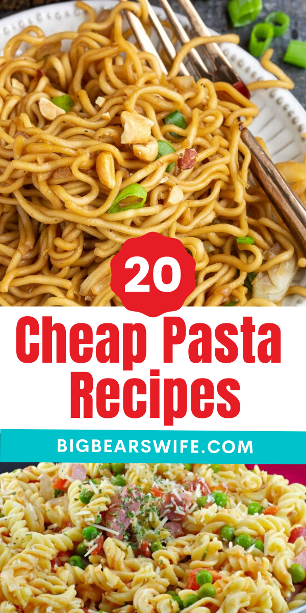 20 Cheap Pasta Recipes to make for Dinner  - Looking for pasta recipes to feed your family that won't break the bank? I've got a big list of 20 of the best Cheap Pasta recipes for you to make for your family for lunch or dinner! via @bigbearswife