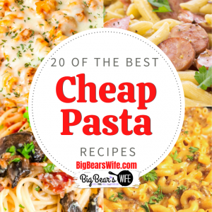 20 Cheap Pasta Recipes to make for Dinner  - Looking for pasta recipes to feed your family that won't break the bank? I've got a big list of 20 of the best Cheap Pasta recipes for you to make for your family for lunch or dinner!