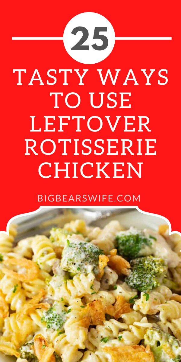 25 Tasty Ways to use leftover rotisserie chicken - If you love rotisserie chicken but find yourself with extra chicken and no desire to eat it plain, I've got some recipes for you! Here you'll 25 Tasty Ways to use leftover rotisserie chicken! Some recipes have directions for cooking chicken for the recipe but just skip that part and use leftover chicken instead!
