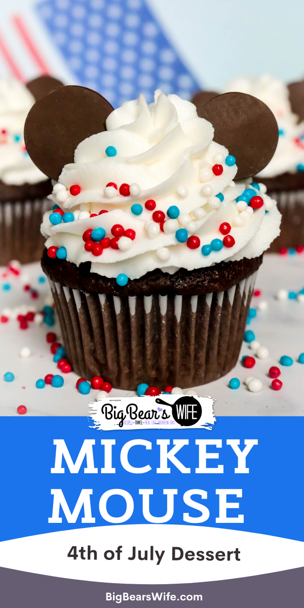 4th of July Mickey Mouse Cupcakes - We might not be celebrating the 4th of July at Disney World this year but we're bringing Disney Magic home with these fun and festive 4th of July Mickey Mouse Cupcakes!  via @bigbearswife