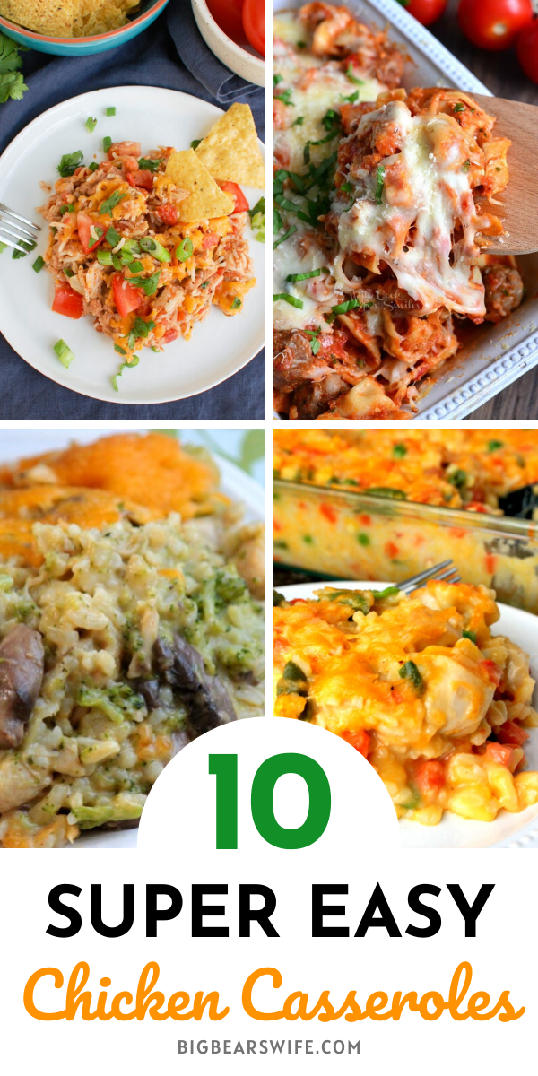Chicken Casserole - Need some dinner ideas? Here are 10 Super Easy Chicken Casserole Recipes to try this month! via @bigbearswife