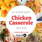 10 Super Easy Chicken Casserole Recipes