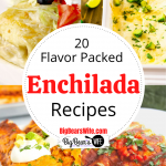 20 Flavor Packed Enchilada Recipes
