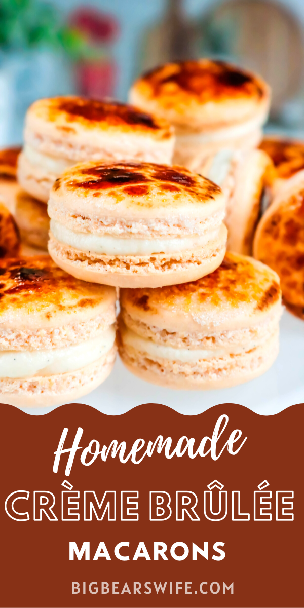 Two amazing french desserts combined into one sweet treat! Homemade Creme Brulee Macarons are filled with a homemade Vanilla Bean buttercream and finished off with that classic Crème Brûlée torched sugar crust!