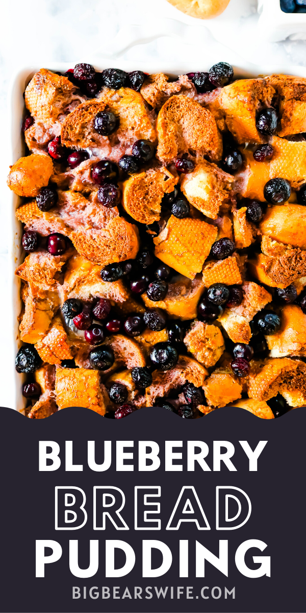Blueberry Bread Pudding - This Blueberry Bread Pudding is the perfect overnight make ahead recipe for breakfast or brunch! It's easy to toss together, hangs out in the fridge and then it's ready to bake the next morning!