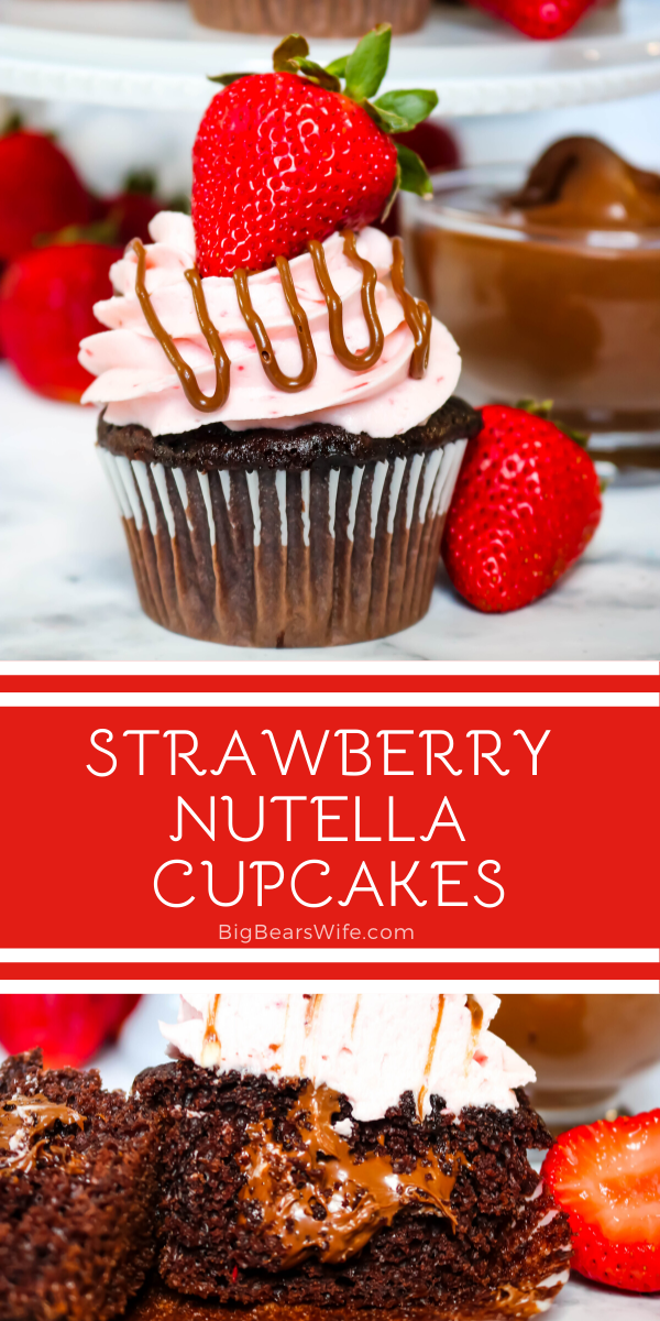 Strawberry Nutella Cupcakes -These homemade chocolate cupcakes are topped with a fresh strawberry frosting, a drizzle of Nutella and a fresh summer strawberry! They're also stuffed with Nutella, so there is Nutella and Strawberry in every bite!