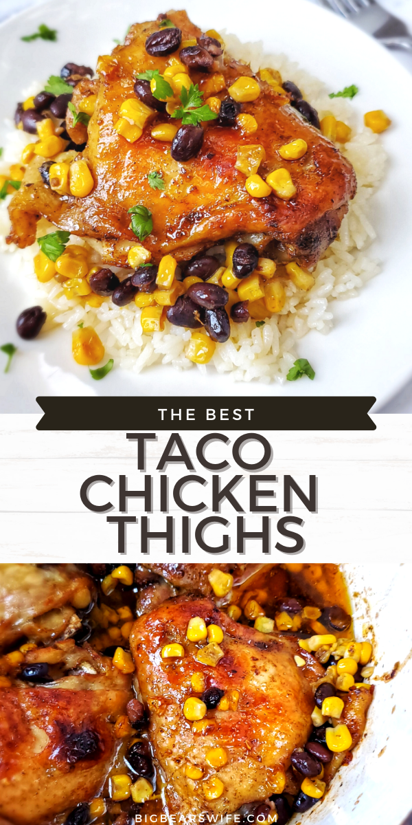 Taco Chicken Thighs with Beans and Corn is a one pot meal that's perfect on it's own or served on top of rice! via @bigbearswife