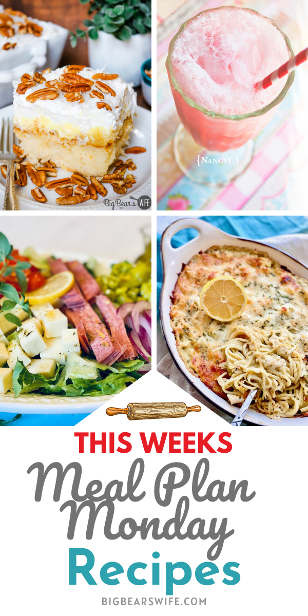 Welcome to this week's Meal Plan Monday!! For Meal Plan Monday 225 we're featuring recipes like, Italian Chopped Salad, Lemon Chicken Spaghetti, Strawberry-Coconut Cream Soda, and Southern Pineapple Sunshine Cake! via @bigbearswife