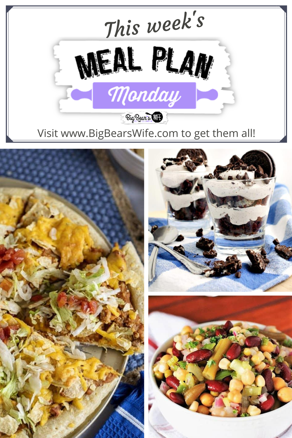 Meal Plan Monday 226 featuring recipes like, Sourdough Lemon Blueberry Muffins, Oreo Parfaits, Marinated Many Bean Salad and Taco Pizza.  via @bigbearswife