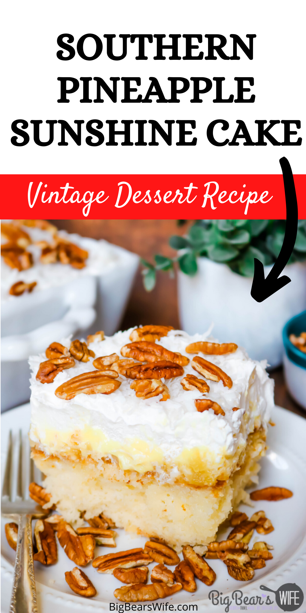 This Southern Pineapple Sunshine Cake is a doctored cake mix cake with pineapples, cool whip, coconut and pecans!  via @bigbearswife