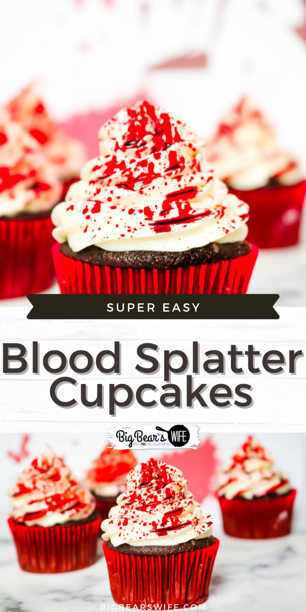 These Easy Spooky Blood Splatter Cupcakes look like they were part of a crime scene and they're dying to be a part of your Halloween!! via @bigbearswife