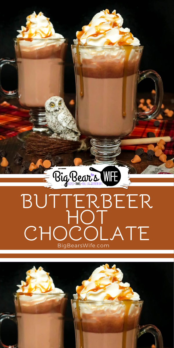 This charming ButterBeer Hot Chocolate is inspired by the famous ButterBeer from The Three Broomsticks Hog's Head and The Leaky Cauldron in the Harry Potter novels and movies. It's the perfect combination of hot chocolate and butterscotch! via @bigbearswife