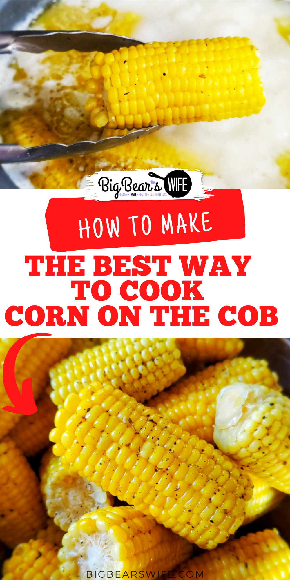 Making Milk Butter Corn on the Cob by boiling corn on the cob in a mix of milk and butter makes some of the most delicious corn on the cob. Boiling corn on the cob in Milk and Butter is the best way to cook corn on the cob! via @bigbearswife