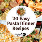 20 Easy Pasta Dinner Recipes