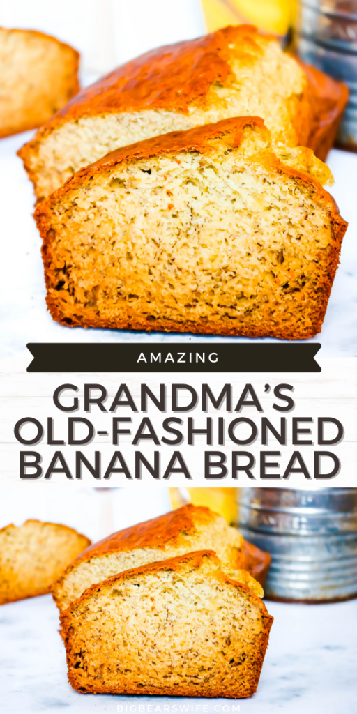 Grandma's Old-Fashioned Banana Bread
