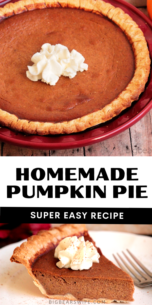 Homemade Pumpkin Pie from scratch is easier than it sounds! A Perfect dessert for Thanksgiving! Learn how to make this amazing pumpkin pie from scratch via @bigbearswife