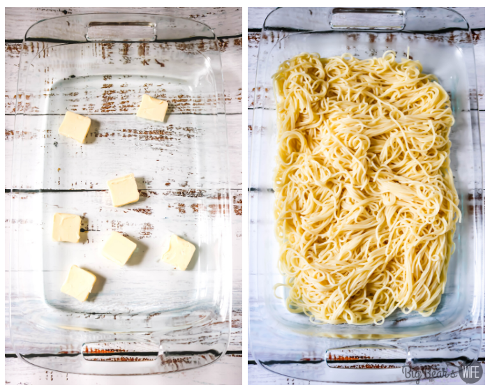 butter and noodles for Million Dollar Spaghetti