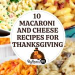 10 Macaroni and Cheese Recipes for Thanksgiving