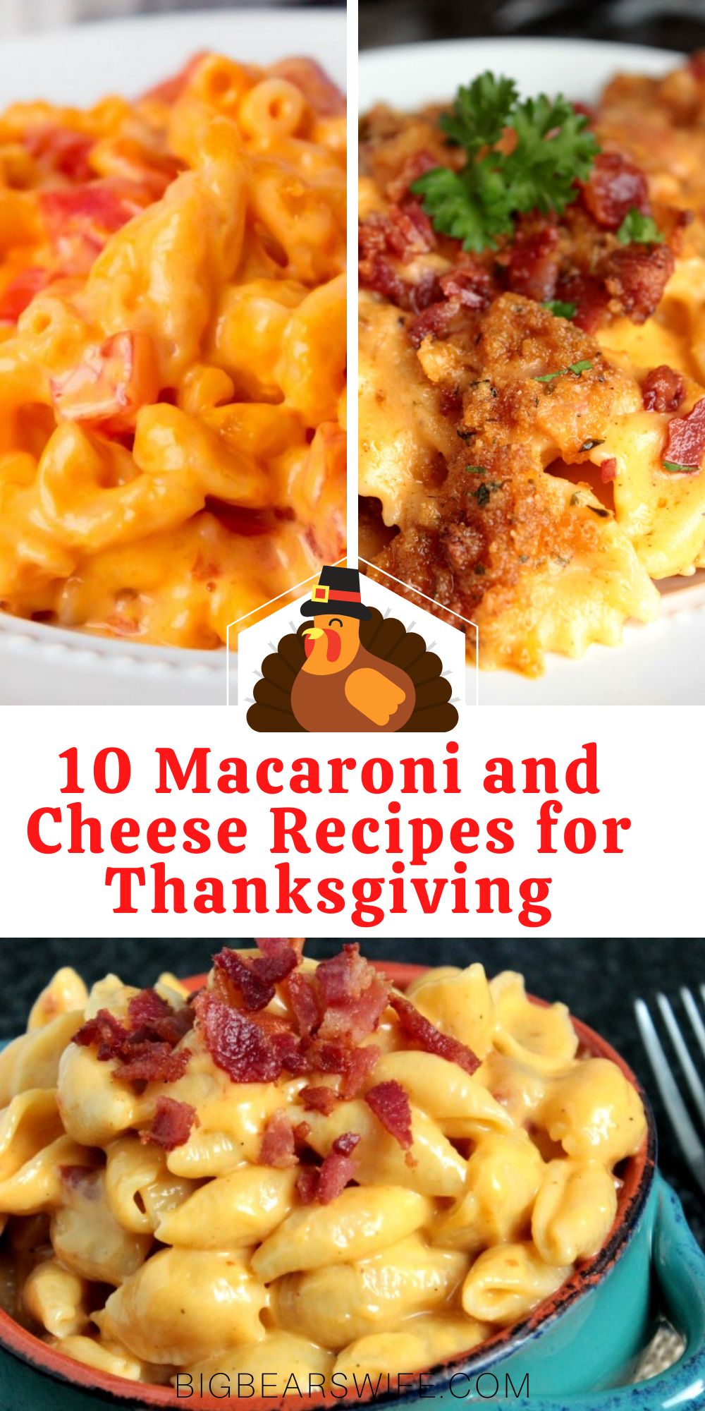 If you love Macaroni and Cheese then you know it has to be on the table at Thanksgiving! Here are 10 Macaroni and Cheese Recipes for Thanksgiving that you're going to love!   via @bigbearswife