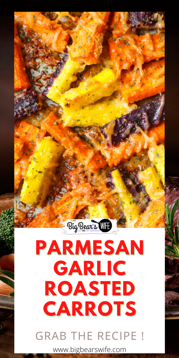 If you love oven roasted carrots, garlic and parmesan cheese then you're going to love these easy Parmesan Garlic Roasted Carrots! The Perfect side dish for a weeknight or weekend meal! via @bigbearswife