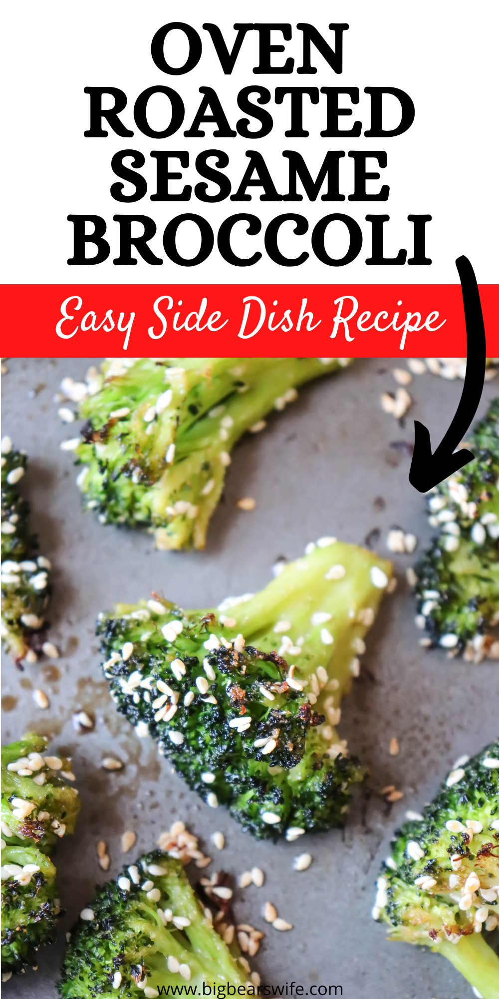 Super simple and quick Oven Roasted Sesame Broccoli is a great side dish that is ready in under 30 minutes! via @bigbearswife