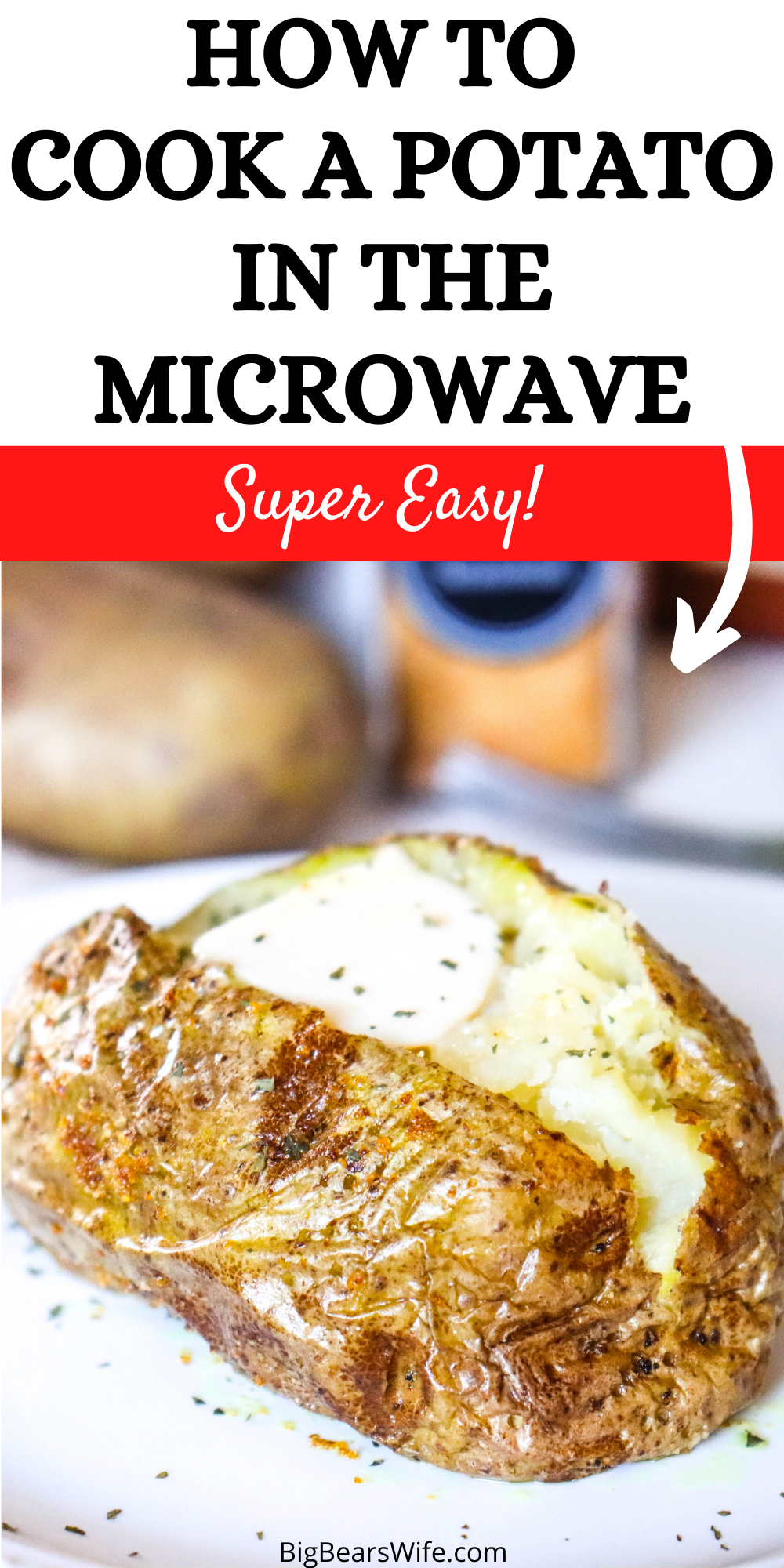 Love Baked Potatoes but short on time? No problem! I'll show you How to Cook a Potato in the Microwave in 5-10 minutes! via @bigbearswife