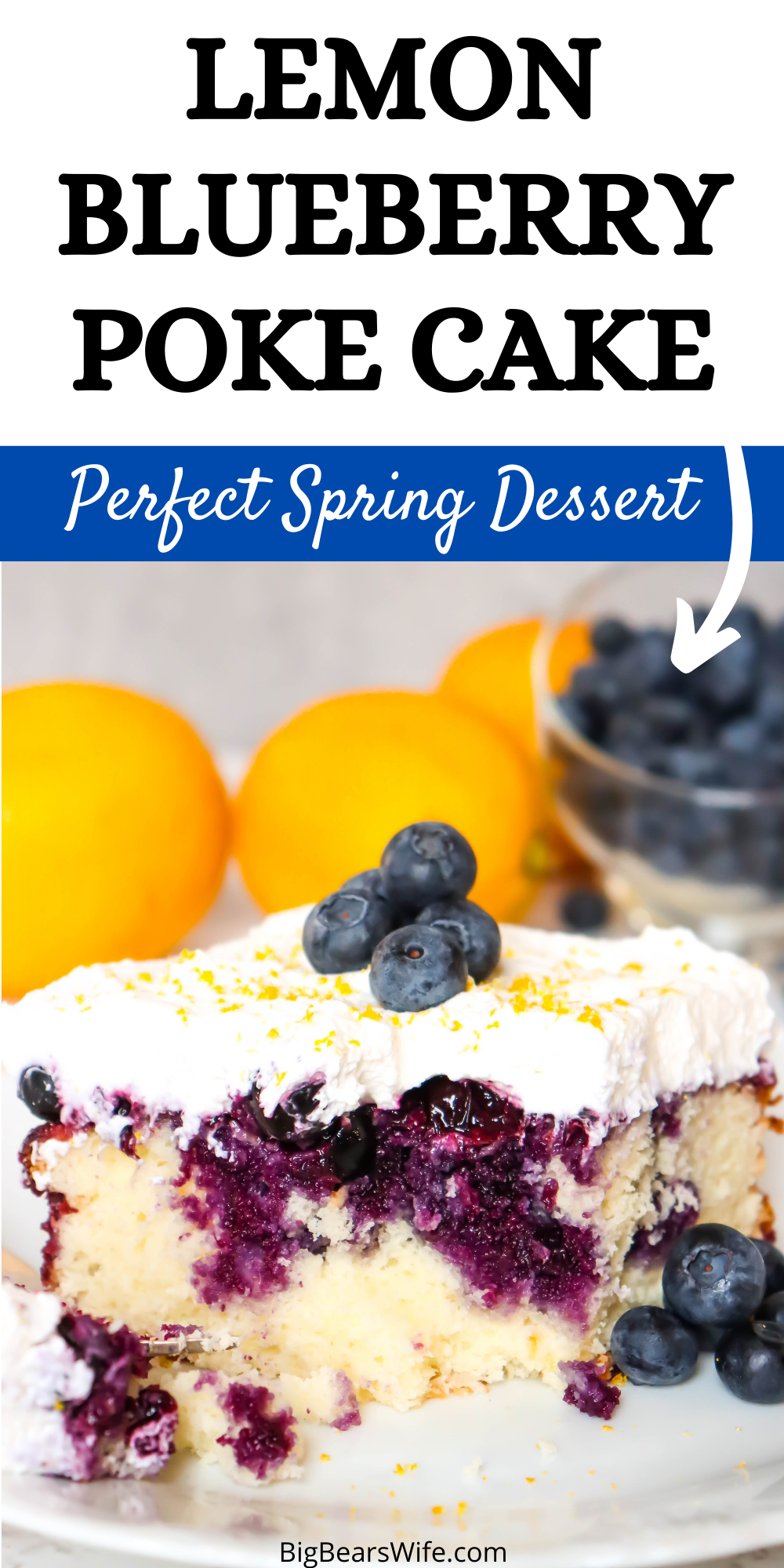Lemon Blueberry Poke Cake - Welcome spring with this light and fresh lemon poke cake that is topped with a homemade fresh blueberry sauce and lemon crème chantilly!  via @bigbearswife