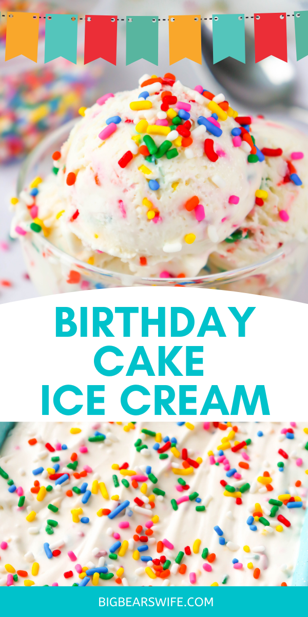 This fun no churn Birthday Cake Ice Cream is the perfect homemade Birthday Cake Ice Cream recipe to make for a birthday party or at home celebration! No ice cream machine needed and it's full of vanilla, sprinkles and that class Birthday Cake flavor! via @bigbearswife