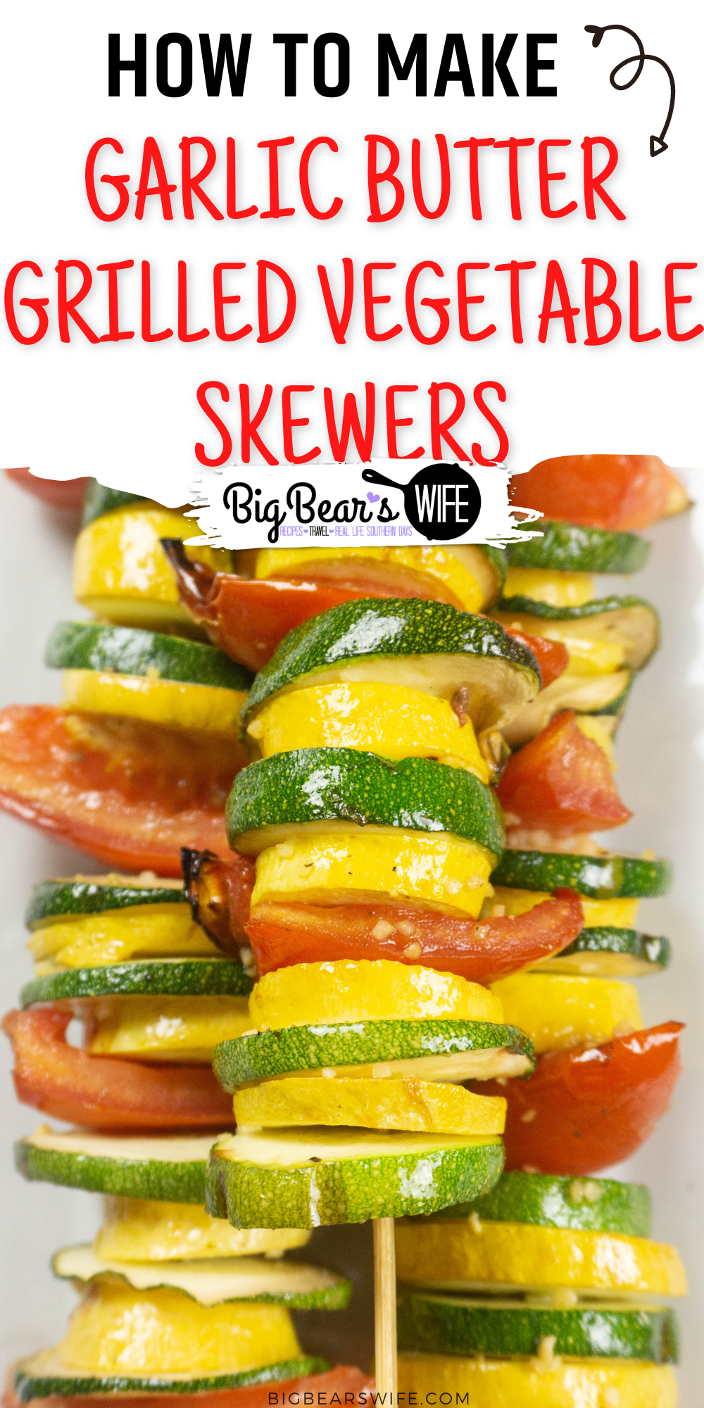 These simple Garlic Butter Grilled Vegetable Skewers are perfect for using up summer vegetables from the garden and for serving with chicken, steak, pork or seafood! via @bigbearswife