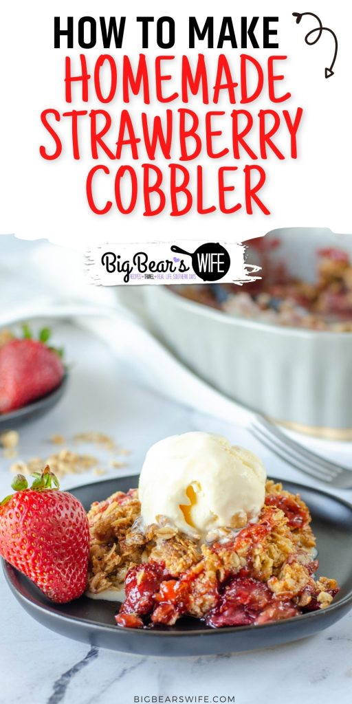 Call this Homemade Strawberry Cobbler, Strawberry Crumble or a Strawberry crisp but also call it delicious! Sweet Summer Strawberries are baked into a sweet bubbly dessert with a sweet topping.
