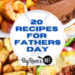 20 Recipes for Fathers Day