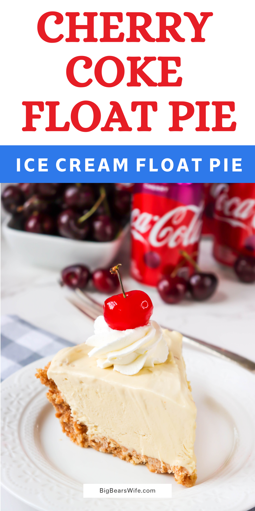 If you love ice cream floats then you're going to want to grab this recipe for homemade Cherry Coke Float Pie! This frozen desserts lets you slice up your favorite ice cream float for the perfect summer dessert! via @bigbearswife
