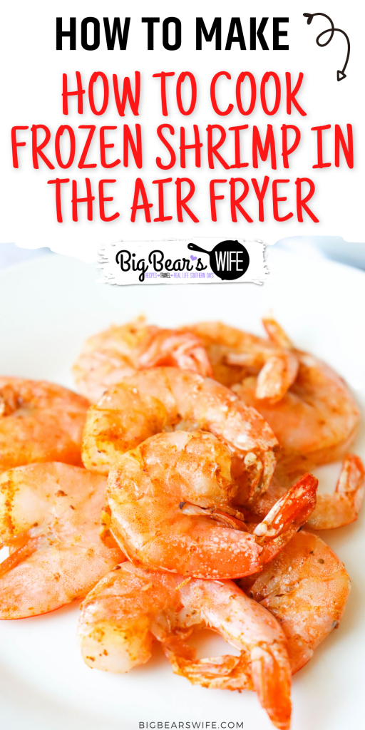 Have you ever wanted to cook Shrimp in the air fryer? This is How to cook Frozen Shrimp in the Air Fryer so that it turns out delicious every time! I'll also show you how NOT to cook it!