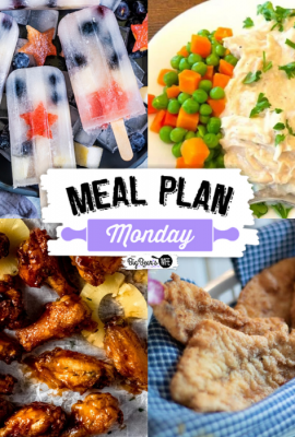 Meal Plan Monday 269 – featuring recipes like Chicken and Gravy Over Mashed Potatoes, Hawaiian Style Chicken Wings, Southern Fried Fish and Lemonade Fruit Popsicles!