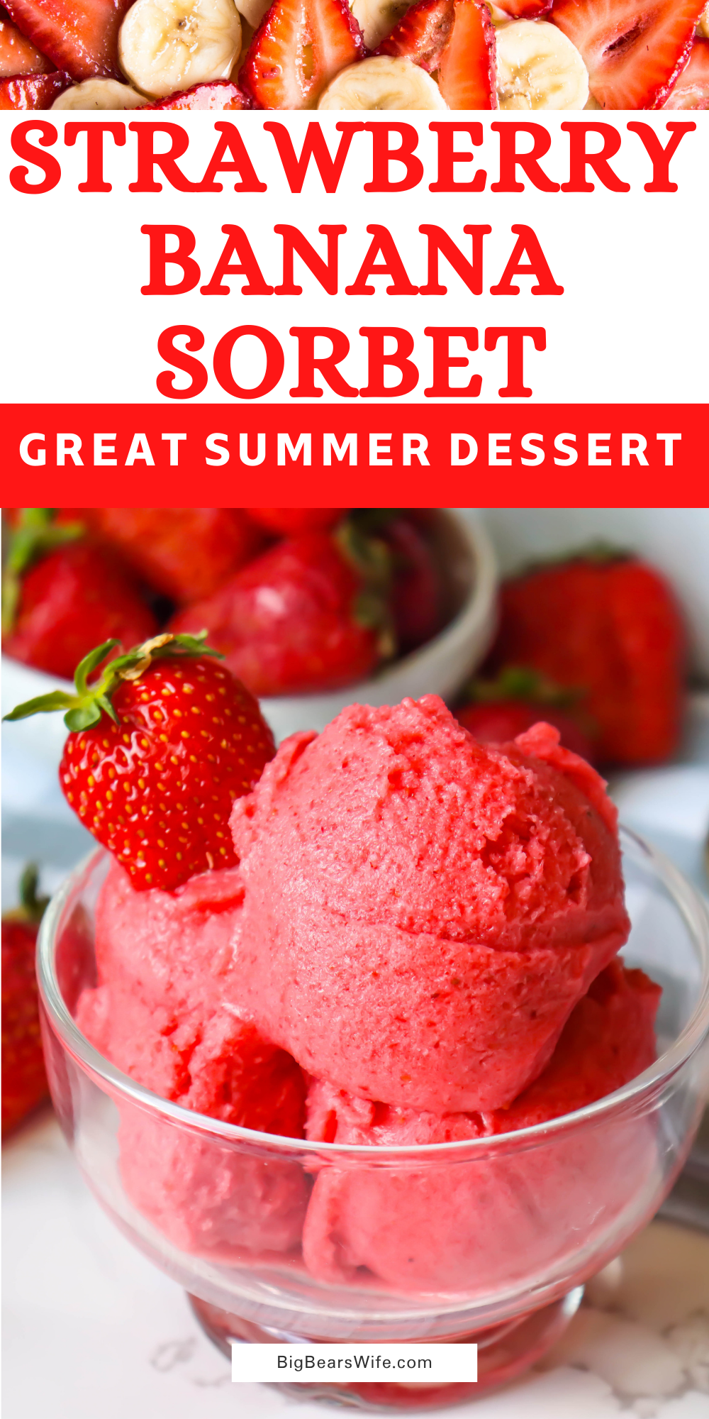 We love making Strawberry Banana Sorbet in the summer with fresh summer strawberries! This homemade sorbet is full of summer strawberries, fresh banana and local honey! via @bigbearswife